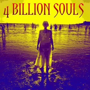 4 Billion Souls