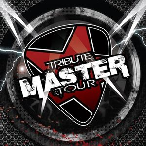 Tribute Master Tour
