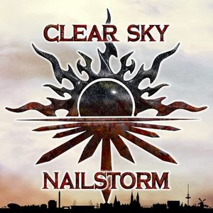 Clear Sky Nailstorm