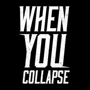 When You Collapse