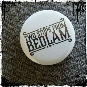 Two Stops from Bedlam