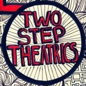 Two Step Theatrics
