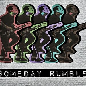 Someday Rumble
