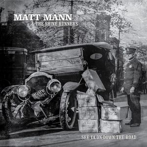 Matt Mann and The Shine Runners