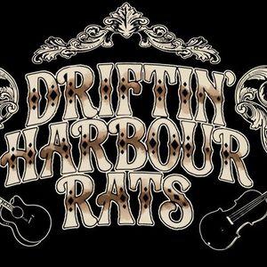 Driftin' Harbour Rats