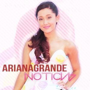 Ariana Grande Noticias