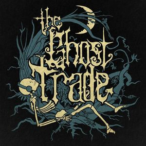 The Ghost Trade