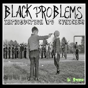 Black Problems