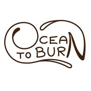 Ocean to Burn
