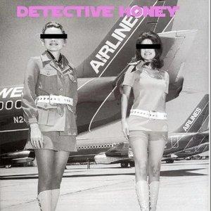 Detective Honey