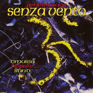 Generazione Senza Vento - Timoria Tribute Band