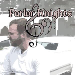 Parlor Knights