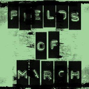 Fields of March