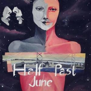 Half Past June