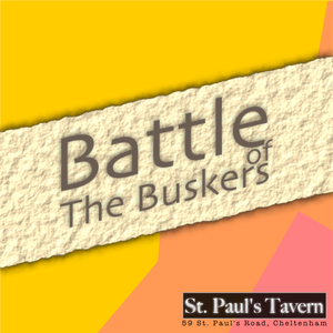 Battle of the Buskers at St Pauls Tavern