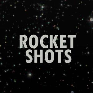Rocket Shots