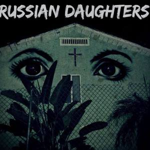 Russian Daughters