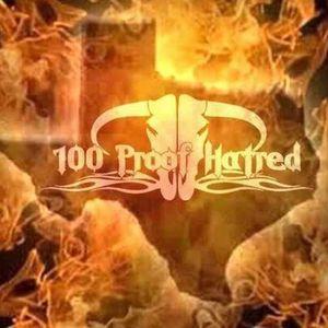 100 Proof Hatred