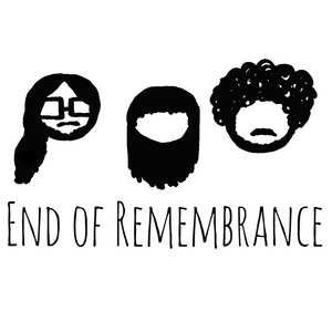 End of Remembrance