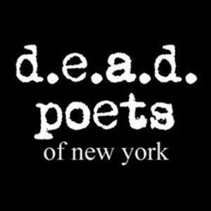 d.e.a.d. poets of New York