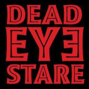 DeadEye Stare