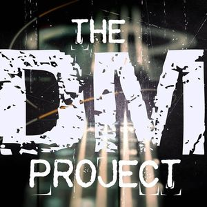 The DM Project