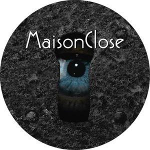 MaisonClose