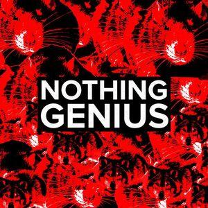 Nothing Genius