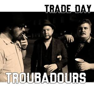 Trade Day Troubadours