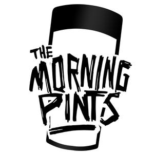 The Morning Pints