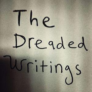 The Dreaded Writings