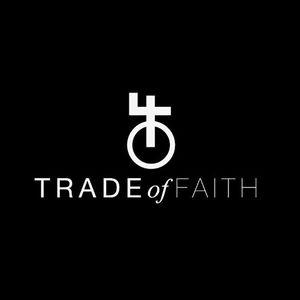 Trade of Faith