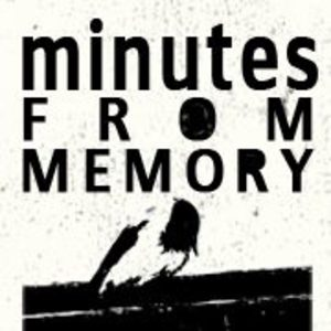 Minutes From Memory