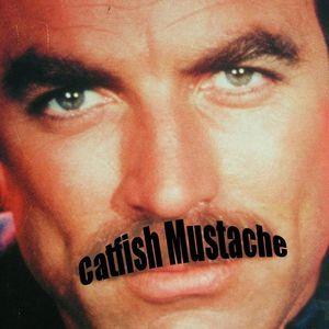 Catfish Mustache