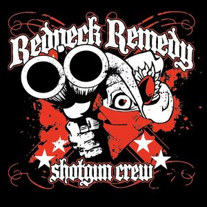 Redneck Remedy Shotgun Crew - Texas Chapter