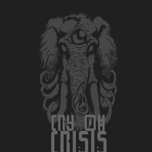 Cry Oh Crisis