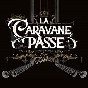 La Caravane Passe (officiel)