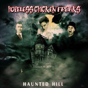 Hopeless Chicken Freaks