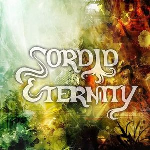 Sordid Eternity