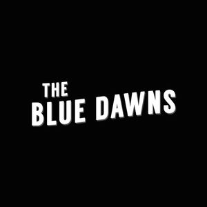 The Blue Dawns