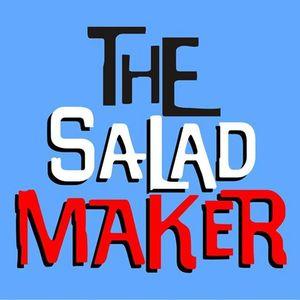 The Salad Maker