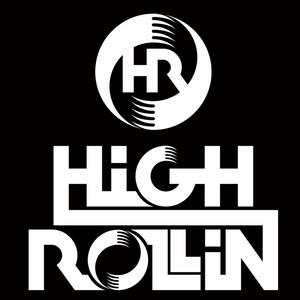 HIGH ROLLIN