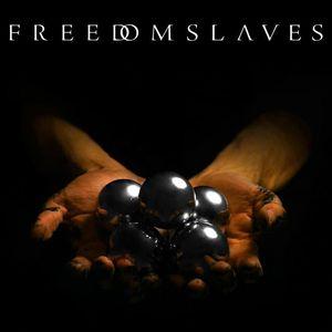 Freedom Slaves