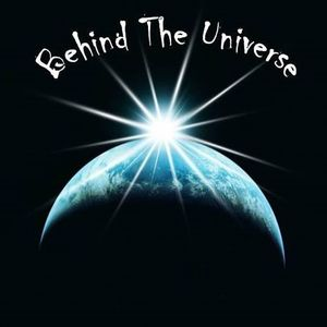 Behind The Universe