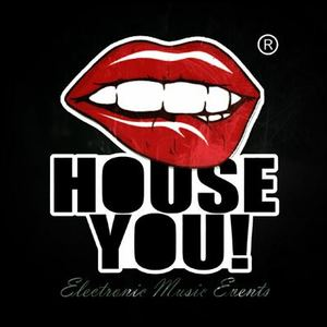 HOUSE YOU!