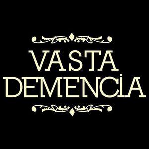Los Vasta Demencia