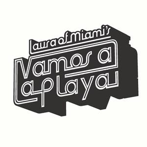 Vamos a La Playa | Laura (of Miami)