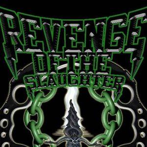 Revenge Of The Slaughter (R.O.T.S)