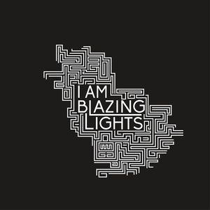 I Am Blazing Lights