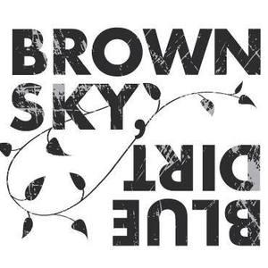 Brown Sky, Blue Dirt